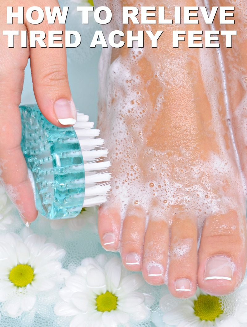 How to Relieve Tired Achy Feet at Home Easily