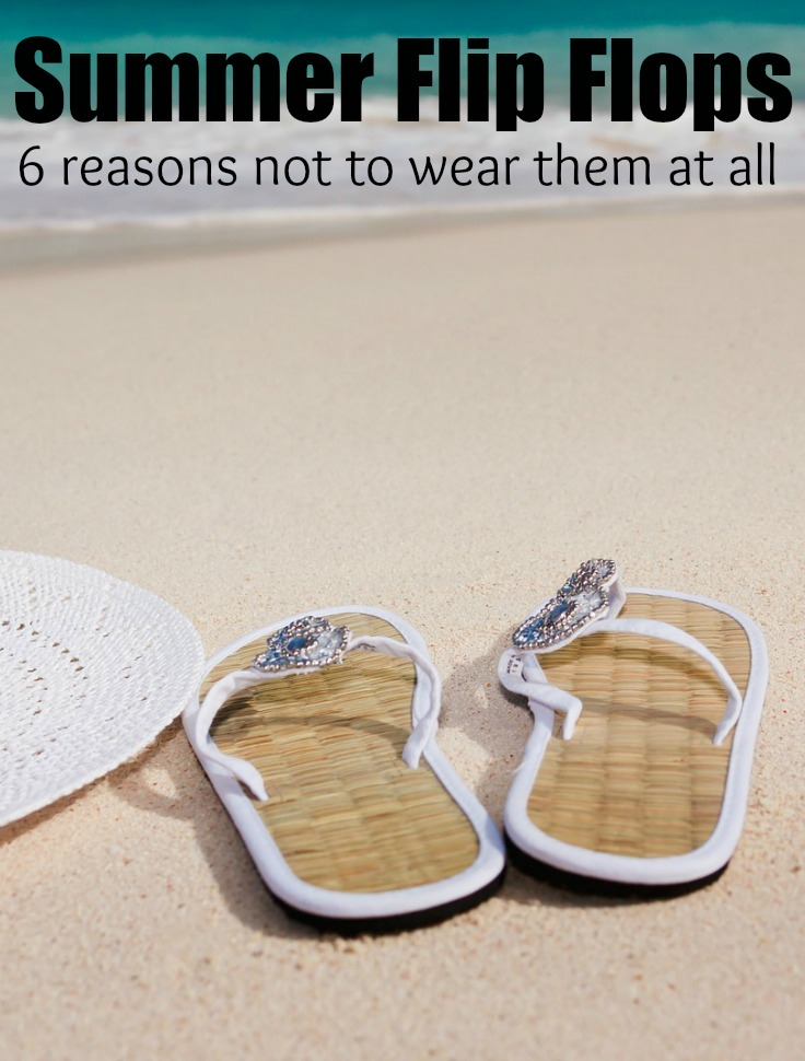 6 Reasons not to wear flip flops this summer